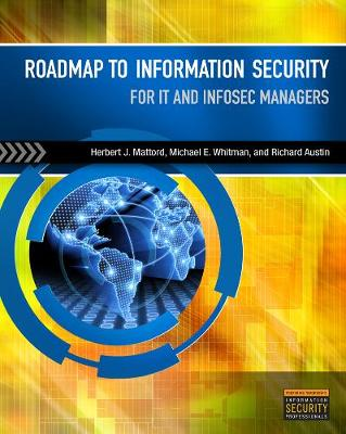 Roadmap to Information Security: For IT and Infosec Managers