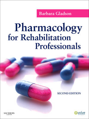 Pharmacology for Rehabilitation Professionals