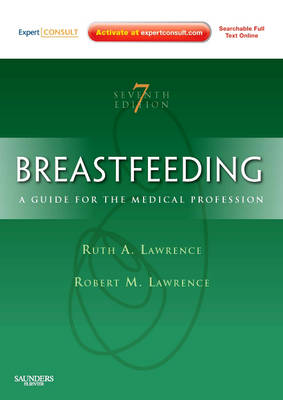 Breastfeeding: A Guide for the Medical Professional