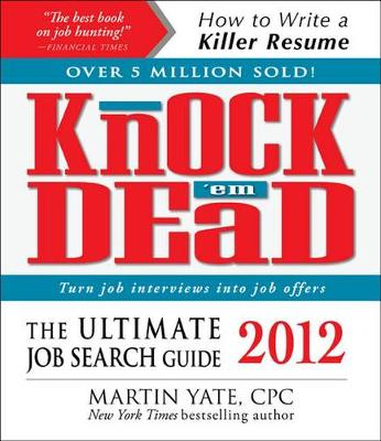 Knock 'em Dead the Ultimate Job Search Guide