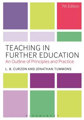 Teaching in Further Education: An Outline of Principles and Practice