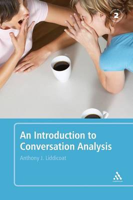 An Introduction to Conversation Analysis