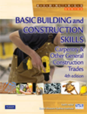 Basic Building and Construction Skills: Carpentry and Other General Construction Trades