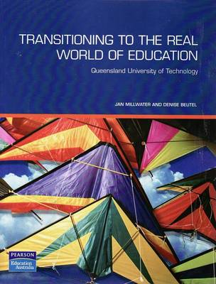 Transitioning To The Real World of Education (Pearson Original Edition)