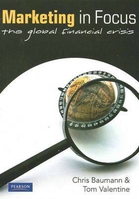 Marketing In Focus: The Global Financial Crisis