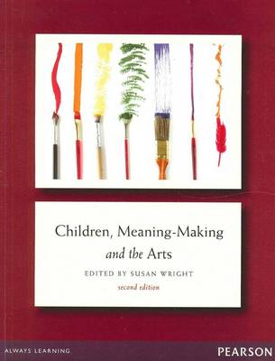 Children Meaning-Making and the Arts