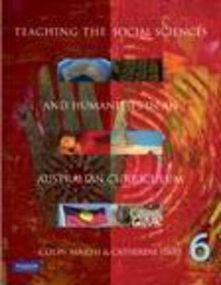 Teaching the Social Sciences and Humanities in the Australian Curriculum