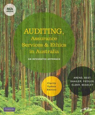 Auditing, Assurance Services & Ethics in Australia Clarity Standards Update: Clarity Standards Update Edition