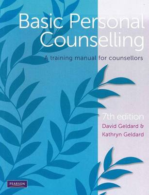 Basic Personal Counselling: A training manual for counsellors