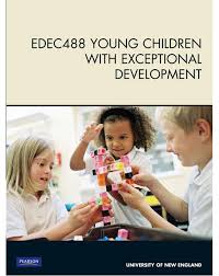 Young Children with Exceptional Development EDEC488 (Custom Edition)
