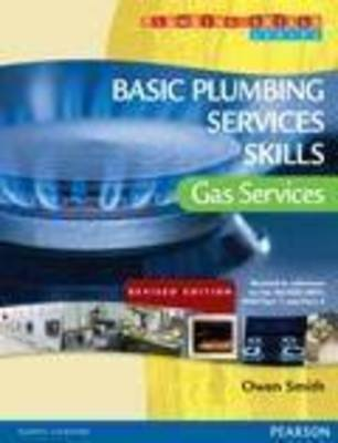 Basic Plumbing Services Skills: Gas Services (Revised)