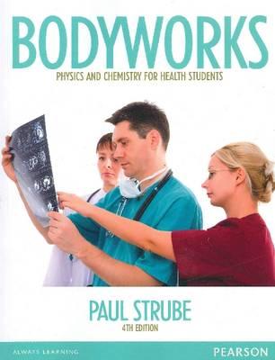 Bodyworks (Pearson Original Edition)