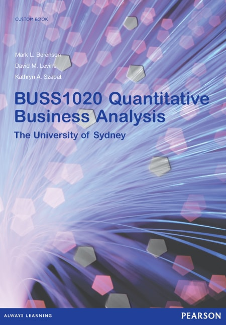 Quantitative Business Analysis BUSS1020 (Custom Edition)