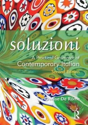 Soluzioni : A Practical Grammar of Contemporary Italian