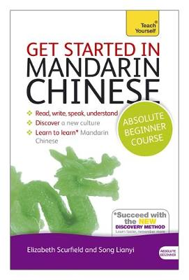 Get Started in Beginner's Mandarin Chinese: Teach Yourself
