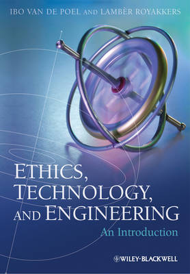 Ethics, Technology and Engineering: An Introduction