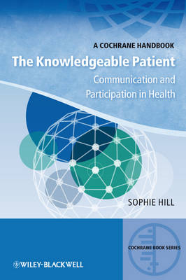 The Knowledgeable Patient: Communication and Participation in Health
