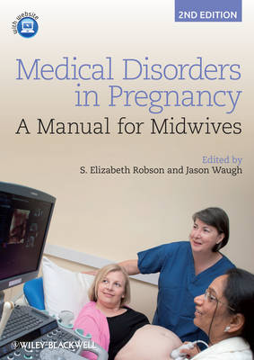 Medical Disorders in Pregnancy: A Manual for Midwives