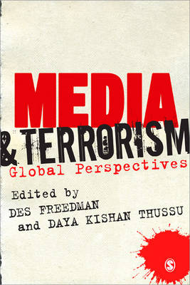 Media and Terrorism: Global Perspectives