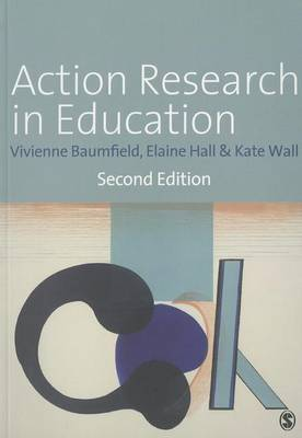 Action Research in Education: Learning Through Practitioner Enquiry