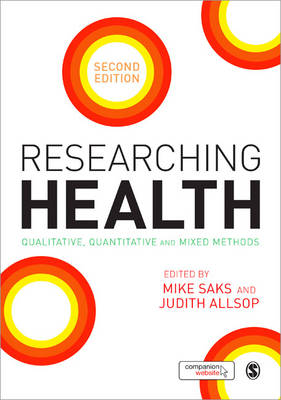 Researching Health: Qualitative, Quantitative and Mixed Methods