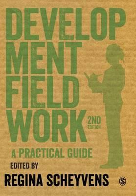 Development Fieldwork: A Practical Guide