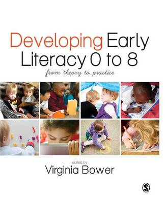 Developing Early Literacy 0-8: From Theory to Practice
