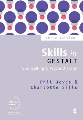 Skills in Gestalt Counselling and Psychotherapy 3ed