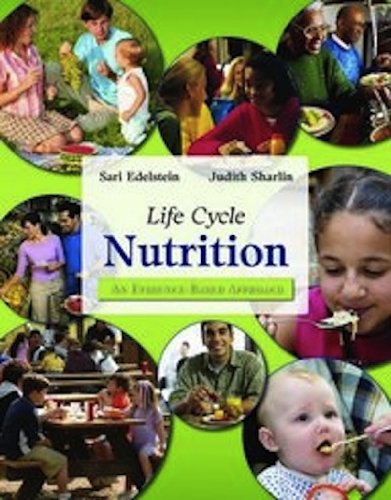 Life Cycle Nutrition: An Evidence-based Approach