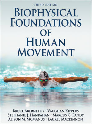 BIOPHYSICAL FOUNDATIONS OF HUMAN MOVEMENT 3ED e book format key code on sticker only
