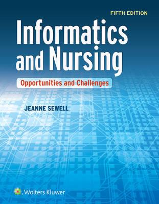 Informatics and Nursing, North American Edition