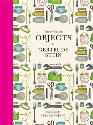 Tender Buttons: Objects