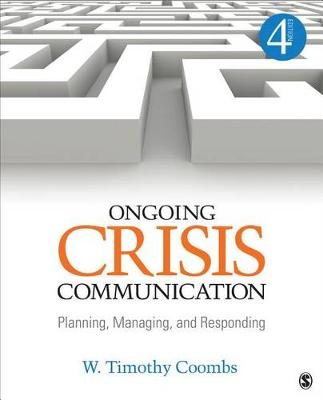 Ongoing Crisis Communication: Planning, Managing, and Responding