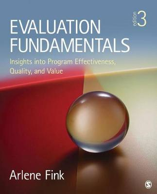 Evaluation Fundamentals: Insights into Program Effectiveness, Quality, and Value