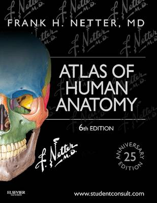 Atlas of Human Anatomy: Including Student Consult Interactive Ancillaries and Guides