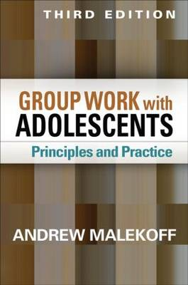 Group Work with Adolescents: Principles and Practice