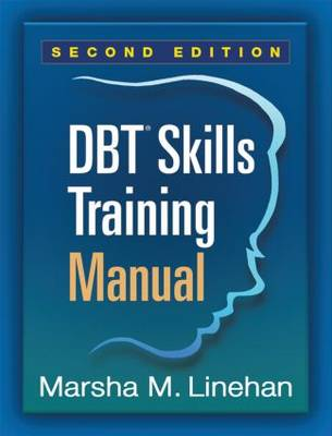DBT Skills Training Manual 2ed
