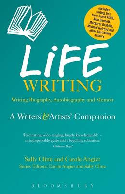Life Writing: A Writers and Artists Companion