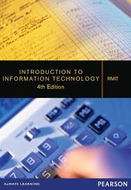 Introduction to Information Technology (Custom Edition)