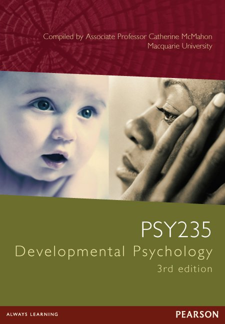 Developmental Psychology PSY235 (Custom Edition)
