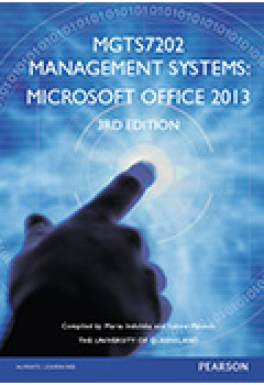 Management Systems: Microsoft Office 2013 CMGTS7202 (Custom Edition)