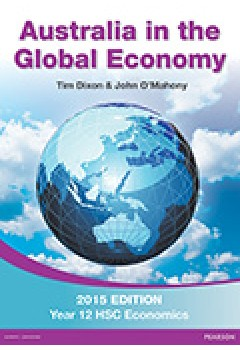 Australia in the Global Economy 2015 Student Book: 2015