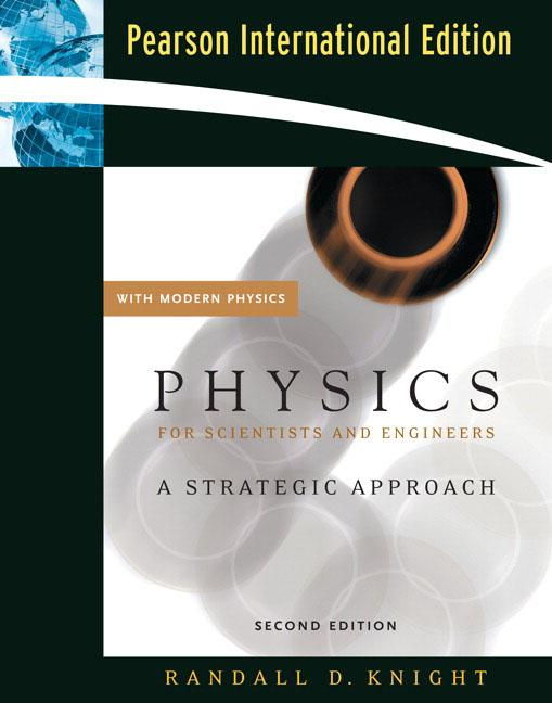 Value Pack Physics for Scientists & Engineers: A Strategic Approach with Modern Physics Pearson New International Edition + Mastering Physics