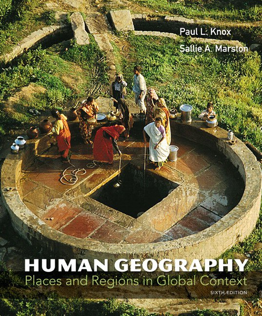 Human Geography: Places and Regions in Global Context + MasteringGeography with Pearson eText