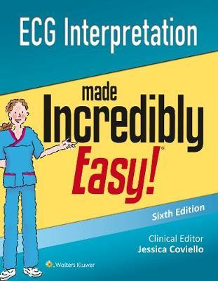 ECG Interpretation Made Incredibly Easy (Incredibly Easy! Series)