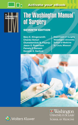 The Washington Manual of Surgery (Lippincott Manual Series (Formerly known as the Spiral Manual Series))