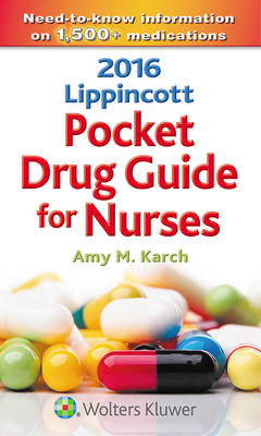 2016 Lippincott Pocket Drug Guide for Nurses
