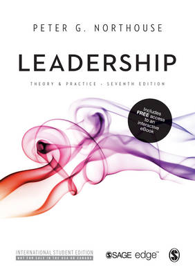 Leadership: Theory and Practice (ISE With Interactive eBook) 7th Edition