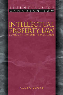 Intellectual Property Law: Copyrights, Patents, Trademarks