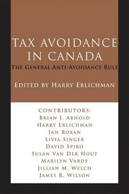 Tax Avoidance in Canada: The General Anti-Avoidance Rule